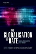 Cover of The Globalisation of Hate: Internationalising Hate Crime?