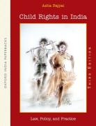 Cover of Child Rights in India: Law, Policy, and Practice