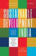 Cover of Sustainable Development and India: Convergence of Law, Economics, Science, and Politics