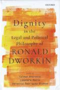 Cover of Dignity in the Legal and Political Philosophy of Ronald Dworkin