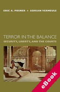 Cover of Terror in the Balance: Security, Liberty, and the Courts (eBook)
