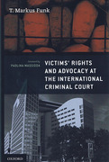 Cover of Victims' Rights and Advocacy at the International Criminal Court