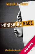 Cover of Punishing Race: A Continuing American Dilemma (eBook)