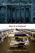 Cover of Retributivism Has a Past: Has It a Future?