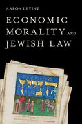 Cover of Economic Morality and Jewish Law
