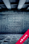 Cover of Confessions of Guilt: From Torture to Miranda and Beyond (eBook)