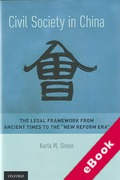 "Cover of Civil Society in China: The Legal Framework from Ancient Times to the ""New Reform Era"" (eBook)"