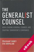 Cover of The Generalist Counsel: How Leading General Counsel are Shaping Tomorrow's Companies (eBook)