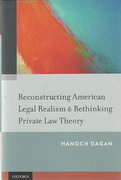 Cover of Reconstructing American Legal Realism & Rethinking Private Law Theory