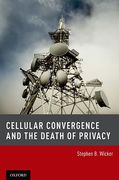 Cover of Cellular Convergence and the Death of Privacy