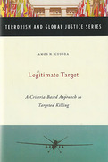 Cover of Legitimate Target: A Criteria-Based Approach to Targeted Killing