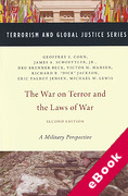 Cover of The War on Terror and the Laws of War: A Military Perspective (eBook)