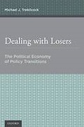 Cover of Dealing with Losers: The Political Economy of Policy Transitions