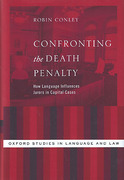 Cover of Confronting the Death Penalty: How Language Influences Jurors in Capital Cases