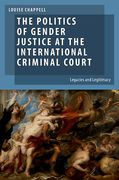 Cover of The Politics of Gender Justice at the International Criminal Court: Legacies and Legitimacy