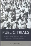 Cover of Public Trials: Burke, Zola, Arendt, and the Politics of Lost Causes