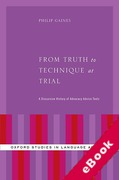 Cover of From Truth to Technique: A Discursive History of Metavalues in Trial Advocacy Advice Texts (eBook)