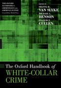 Cover of The Oxford Handbook of White-Collar Crime