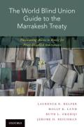 Cover of The World Blind Union Guide to the Marrakesh Treaty: Facilitating Access to Books for Print-Disabled Individuals