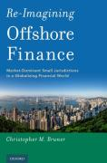 Cover of Re-Imagining Offshore Finance: Market-Dominant Small Jurisdictions in a Globalizing Financial World