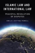 Cover of Islamic Law and International Law: Peaceful Resolution of Disputes
