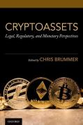 Cover of Cryptoassets: Legal, Regulatory, and Monetary Perspectives