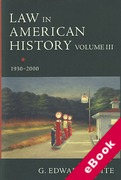 Cover of Law in American History: Volume III - 1930-2000 (eBook)