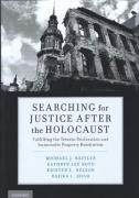 Cover of Searching for Justice After the Holocaust: Fulfilling the Terezin Declaration and Immovable Property Restitution