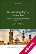 Cover of The Anthropology of Islamic Law: Education, Ethics, and Legal Interpretation at Egypt's Al-Azhar (eBook)