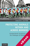 Cover of Protecting Animals Within and Across Borders: Extraterritorial Jurisdiction and the Challenges of Globalization (eBook)
