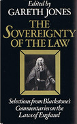 Cover of The Sovereignty of the Law: Selections from Blackstone's Commentaries on the Laws of England