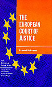 Cover of The European Court of Justice: The Politics of Judicial Integration