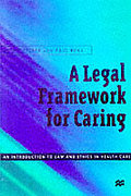 Cover of A Legal Framework for Caring