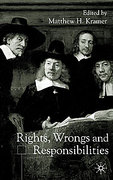 Cover of Rights, Wrongs and Responsibilities