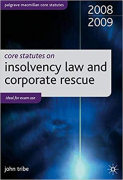 Cover of Core Statutes on Insolvency Law and Corporate Rescue 2008/2009