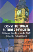 Cover of Constitutional Futures Revisited: Britain's Constitution to 2020
