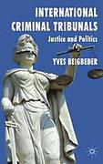 Cover of International Criminal Tribunals: Justice and Politics