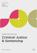 Cover of Core Statutes on Criminal Justice and Sentencing