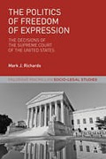 Cover of The Politics of Freedom of Expression: The Decisions of the Supreme Court of the United States
