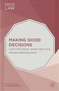Cover of Making Good Decisions: Law for Social Work Practice