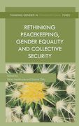 Cover of Rethinking Peacekeeping, Gender Equality and Collective Security