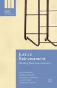 Cover of Justice Reinvestment: Winding Back Imprisonment