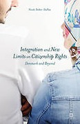 Cover of Integration and New Limits on Citizenship Rights: Denmark and Beyond