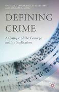 Cover of Defining Crime: A Critique of the Concept and its Implication