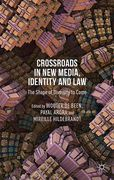 Cover of Crossroads in New Media, Identity and Law: The Shape of Diversity to Come