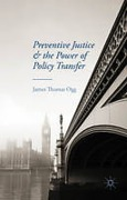 Cover of Preventive Justice and the Power of Policy Transfer