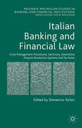 Cover of Italian Banking and Financial Law: Crisis Management Procedures, Sanctions, Alternative Dispute Resolution Systems and Tax Rules