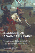 Cover of Aggression Against Ukraine: Territory, Responsbility, and International Law
