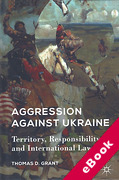 Cover of Aggression Against Ukraine: Territory, Responsbility, and International Law (eBook)