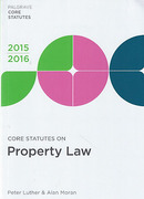 Cover of Core Statutes on Property Law 2015-2016